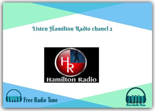 Hamilton Radio chanel 2