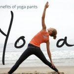 6 nice benefits of yoga pants