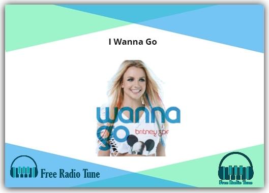I Wanna Go song