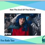 katy peryy -Not The End Of The World