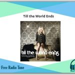 Till the World Ends song