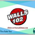 Listen to Walls 102 Live