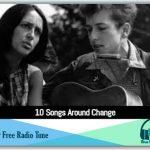 Best 10 Songs Around Change