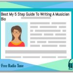 5 Step Guide To Writing A Musician Bio