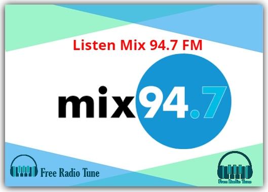 Listen Mix 94.7 FM