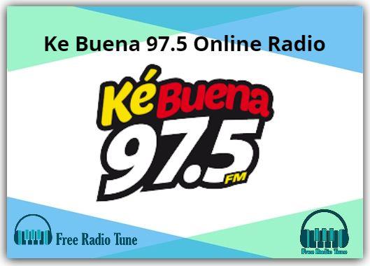Ke Buena 97.5