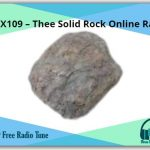 NX109 – Thee Solid Rock