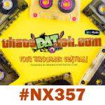 NX357 – That's Dat Ish