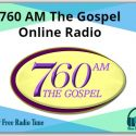 760 AM The Gospel