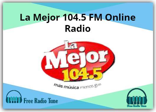 La Mejor 104.5 FM