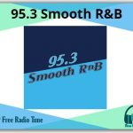 95.3 Smooth R&B Radio
