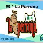 99.1 La Perrona Radio