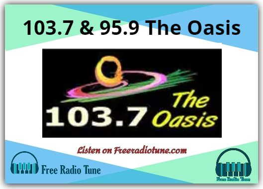 103.7 & 95.9 The Oasis Radio