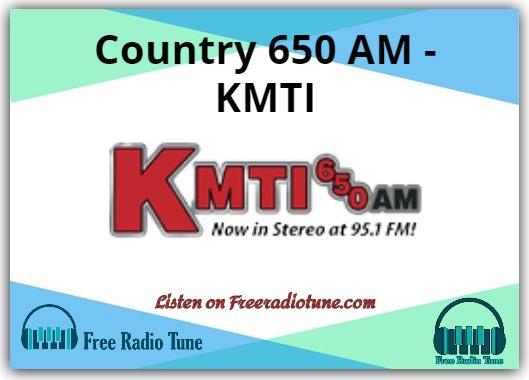 Country 650 AM - KMTI Radio