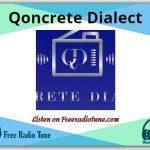Qoncrete Dialect Online radio