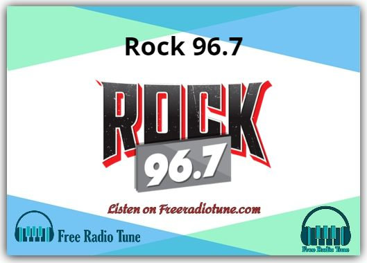 Rock 96.7 Online Radio