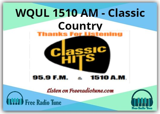 WQUL 1510 AM - Classic Country radio