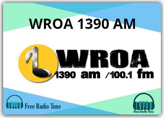 WROA 1390 AM Radio