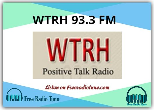 WTRH 93.3 FM Radio