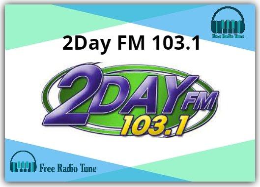 2Day FM 103.1 radio