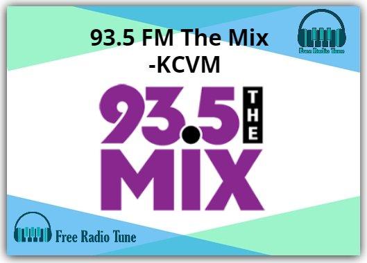 93.5 FM The Mix - KCVM Online Radio