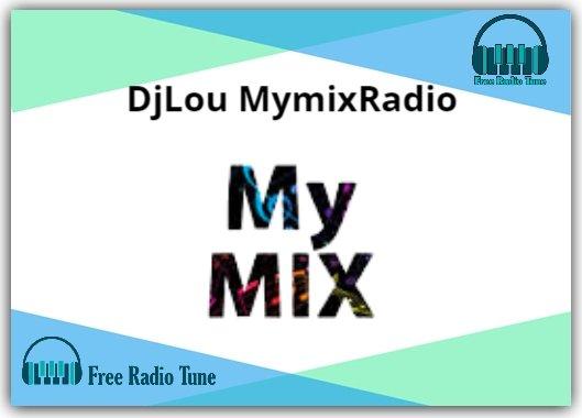 DjLou MymixRadio