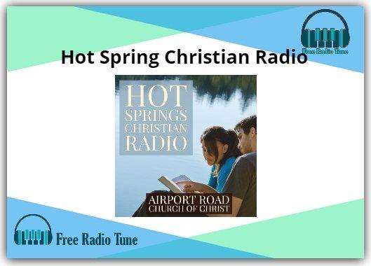 Hot Spring Christian Online Radio