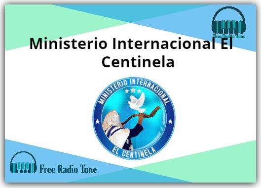 Ministerio Internacional El Centinela Online Radio