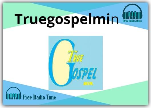 Truegospelmin Radio