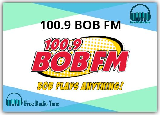 100.9 BOB FM Online Radio