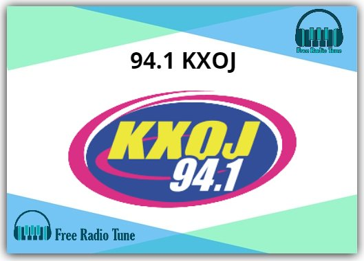 94.1 KXOJ Online Radio