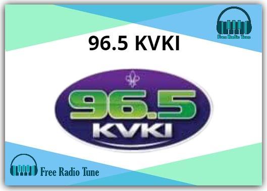 96.5 KVKI Online Radio