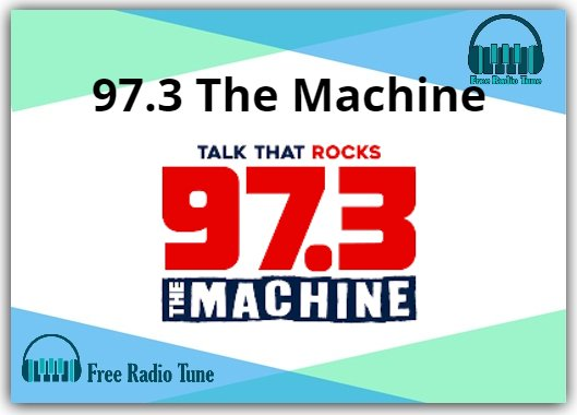 97.3 The Machine Online Radio