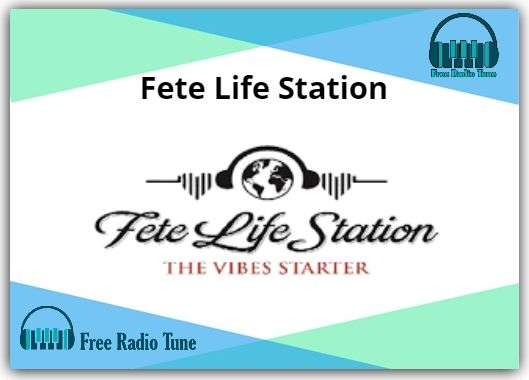Fete Life Station Online Radio