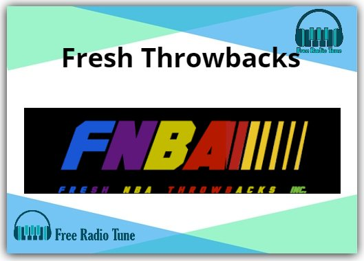 Fresh Throwbacks Radio