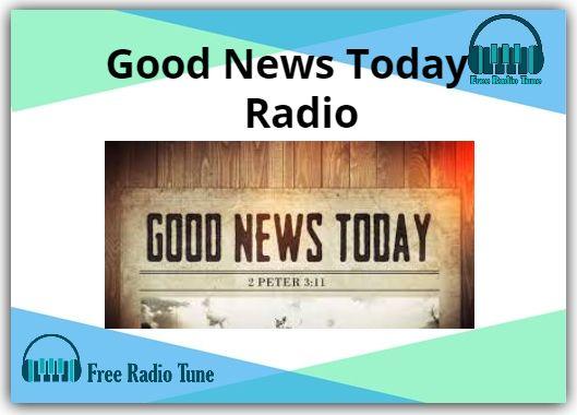 Good News Today Online Radio
