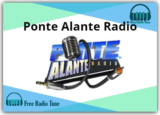 Ponte Alante Online Radio