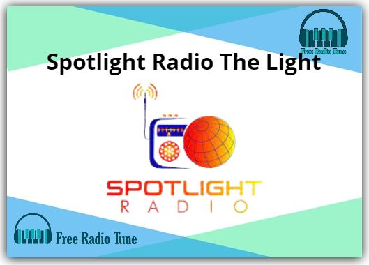 Spotlight Radio The Light Radio