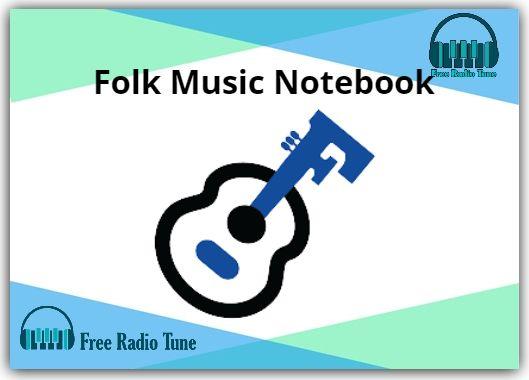 Folk Music Notebook Radio