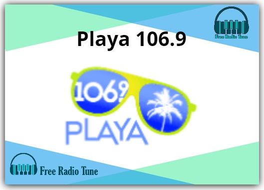 Playa 106.9 Radio