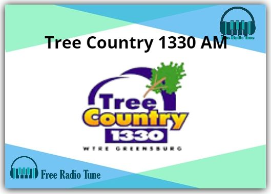 Tree Country 1330 AM Radio