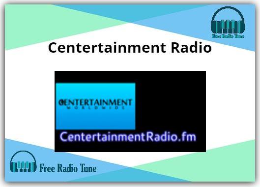 Centertainment Online Radio