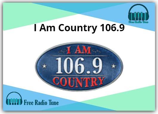 I Am Country 106.9 Online Radio
