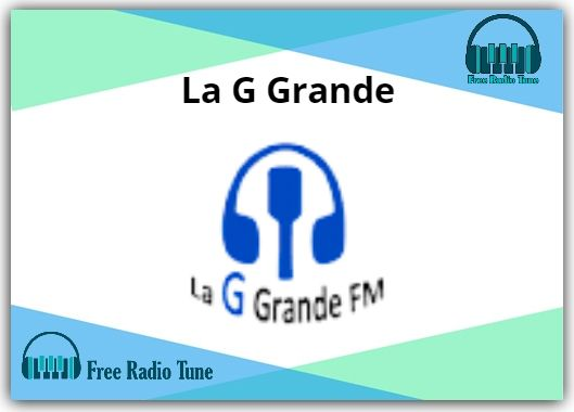 La G Grande Online Radio