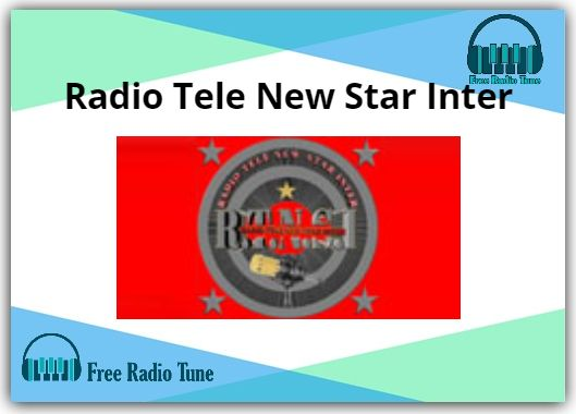 Radio Tele New Star Inter Radio
