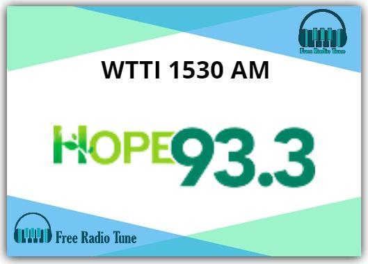 WTTI 1530 AM Online Radio