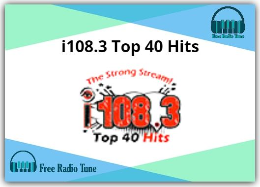 i108.3 Top 40 Hits Radio